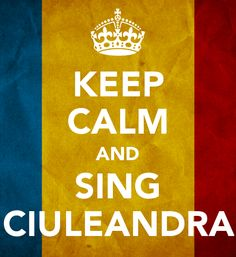Sing Ciuleandra - Keep Calm Poster. Keep Calm Posters, Live For Yourself, Have Time, Wise Words, Singing, Sayings, Country, Amazing, Music