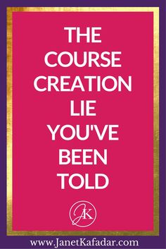 http://i0.wp.com/www.janetkafadar.com/wp-content/uploads/2016/08/the-course-creation-lie-youve-been-told.png?resize=683%2C1024If you're new to course creation, why bite off more than you can chew and stress yourself out while creating your first course. Like Seriously, why? Check out this post to find the course creation lie the online gurus have been telling you and how it's stopping you from moving forward >> http://www.janetkafadar.com/dont-know-which-online-guru-said-this-lie/