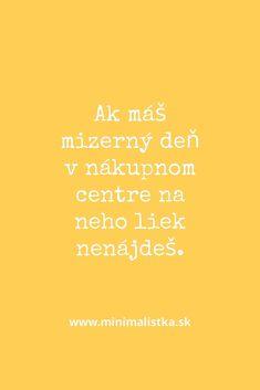 #nakupovanie #antikonzum #nakupnydetox #minimalizmus #minimalistickydomov Movie Posters, Film Poster, Billboard, Film Posters
