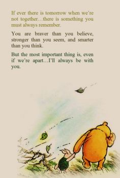 a.a. milne winnie the pooh Thinking of a friend that this is very true of... as she creates her own new adventure! :D