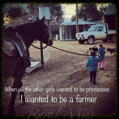 everyone else was playing with barbies, dressing up in dresses and pretending they were princesses, ballerinas or fairys. I just wanted to ride horses, show cows, and play in dirt. Real Country Girls, Country Girl Life, Country Girl Quotes, Cute N Country, Farm Girl Quotes, Country Girl Problems, Country Living, Farm Sayings, Southern Quotes