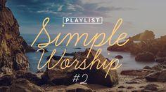 Playlist Simple Worship #2
