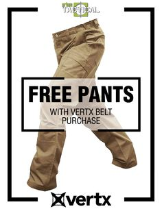 FREE VERTX PANTS with Belt Purchase! Only at Urban Tactical Poster Ads, Movie Posters, Urban, Belt, Movies, Pants, Free, Belts, Trouser Pants
