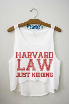 Harvard Law Just Kidding Crop Top | fresh-tops.com