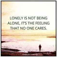 alone quotes Lonely is not being alone, it's the feeling that no one cares. Cute Relationship Goals, Cute Relationships, Loneliness Quotes, Quotes Thoughts, Alone Quotes, Family Beach Pictures, No One Cares, I Deserve, Lonely