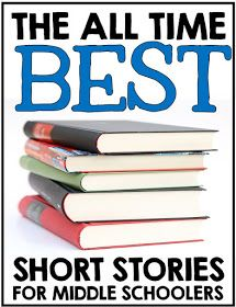 Creative Classroom Core: The All Time Best Short Stories for Middle School Students!