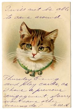 Click on Image to Enlarge These are some cute Vintage Pictures of a darling little Kitty Cat! She has such pretty Green Eyes and I love her little Bell Collar! I've included 2 versions of this, the one at the bottom is the original. I thought the message on it was kind of fun, but...Read More »
