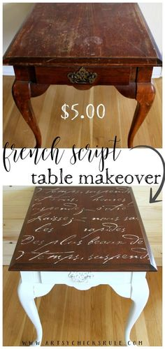 $5 Thrifty French Script Table Makeover! This look was so EASY to achieve! #frenchscript #frenchcountry artsychicksrule.com #refurbishedfurniture