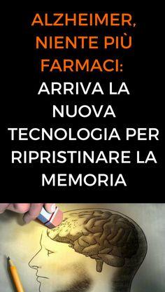 #alzheimer #memoria #salute #tecnologia #animanaturale