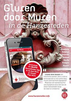 Gluren door muren in verschillende Hanzesteden. Deze app is gratis te downloaden voor Android en Apple.