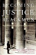 A fascinating book - in clear and forceful prose, Becoming Justice Blackmun tells a judicial Horatio Alger story and a tale of a remarkable transformation .