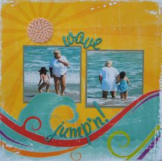 Wave Jumpn - Scrapbook.com