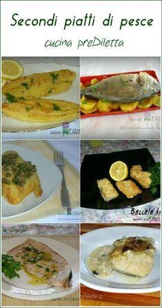 Secondi piatti di pesce, ricette, cucina preDiletta