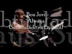 Bon Jovi - Always (Subtitulado en Español) [ LIVE ]