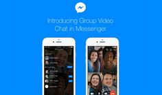 Facebook rolls out much awaited Group Video Chat in Messenger