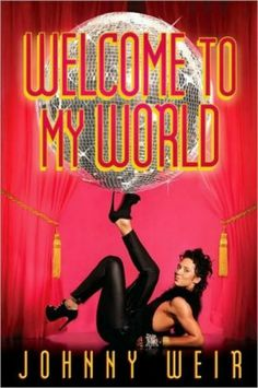 Welcome To My World- Johnny Weir