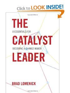 Buy The Catalyst Leader: 8 Essentials for Becoming a Change Maker by Brad Lomenick and Read this Book on Kobo's Free Apps. Discover Kobo's Vast Collection of Ebooks and Audiobooks Today - Over 4 Million Titles! Stories Of Success, Leadership Conference, Change Maker, Book Aesthetic, Great Leaders, It's Meant To Be, A Team, Books To Read, How To Become