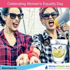 Celebrating Women's Equality Day! www.watercheck.biz