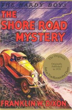 Original Hardy Boys Facimile Edt. of #6 Shore Road Mystery