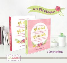 YWFB17A - 2017 LDS Young Women Theme Binder and Planner Set - 2017 Mutual Theme James 1:5-6 Ask of God, Ask in Faith