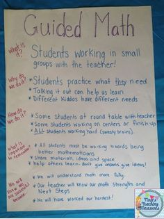 Guided Math Set-up Anchor Chart: establish expectations and explain why we do it