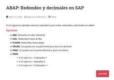 En el siguiente ejemplo veremos ejemplos para tratar redondeo y decimales en ABAP Decimal, Absolute Value, Rounding