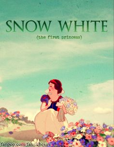 Snow White (the first princess)