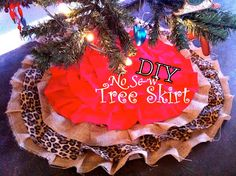 @Kathy Chan Andreoli We Live 4: DIY NO SEW Christmas Tree Skirt !! easy and free way to dress up your tree!