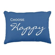 """""""Choose Happy"""" accent throw pillow #throwpillow #happy #homedecor"""