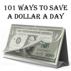 Do you think it is impossible to save money? Well saving money does not always mean stashing away lots of cash. Here are 101 ways to save a dollar a day.