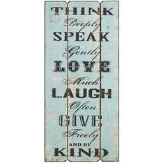 Think Deeply Wall Decor Wood Signs Sayings, Sign Quotes, Wall Quotes, Random Sayings, Home Decor Furniture, Home Furnishings, Furniture Ideas, Think Deeply, Finding Peace