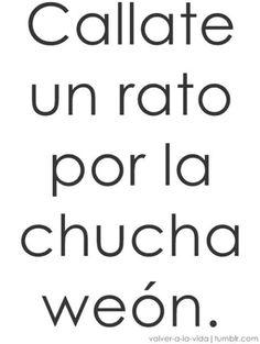 19 Mejores Imágenes De Frases Chilenas Explicitas Frases