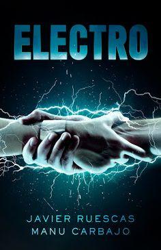 Perdida en un mundo de libros: Reseña Electro - Javier Ruescas y Manu Carbajo