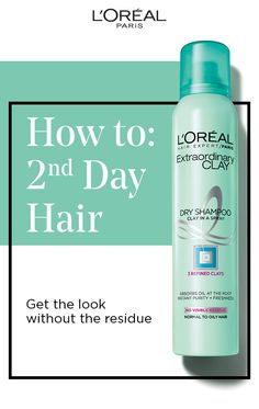 Second day hair? Don't care! Try Extraordinary Clay Dry Shampoo from L'Oréal Paris for the perfect residue-free look. Absorbs oil at the root for instant purity and freshness.