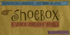 Font of the day: Shoebox