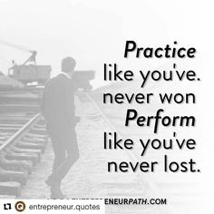 #Repost @entrepreneur.quotes with @repostapp  Practice like you've never won. Perform like you've never lost  !  #leader #success #successful #leader #entrepreneur #entrepreneurs #entrepreneurlifestyle #money #startups #startup #startuplife #quotes #quote #inspiration #inspirational #inspirationalquotes #motivate #motivation #motivational #instadaily #instaquote #company #hustle #businessman #business