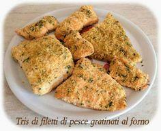 Tris di filetti di pesce gratinati al forno