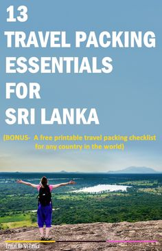 13 Travel packing essentials you must pack(but may forget) in your trip to Sri Lanka.That's why I included a free printable travel packing checklist for any country in the world with the post.Just click the link or save it for later.
