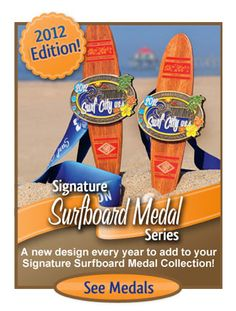 Every one needs a Surf City surf board medal!