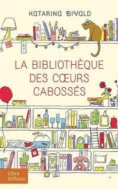 La bibliothèque des coeurs cabossés - Katarina Bivald - Librairie Mollat Bordeaux Ça commence par un échange épistolaire  Histoire sympathique et convenue une jeune suédoise découvre l Amérique profonde via la littérature et plus si affinité