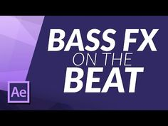 How To Create a Bass Bounce Effect on the Beat of Your Music/Song in After Effects Tutorial - YouTube