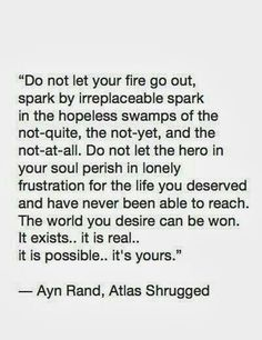 """""""Do not let your fire go out, spark by... 