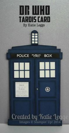Stampin' Up! Dr Who Tardis Birthday Card by Katie Legge | #DrWho #Tardis | http://rachelleggestampinup.wordpress.com/2013/11/01/dr-who-tardis-card/