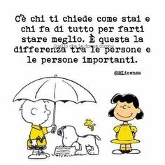 La differenza tra le persone importanti e non Snoopy Quotes, Me Quotes, Lucy Van Pelt, Love You, My Love, Love Life, Charlie Brown, Cool Words, Poems