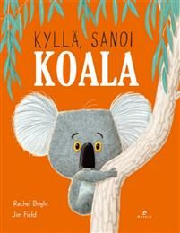 Booktopia has The Koala Who Could by Rachel Bright. Buy a discounted Hardcover of The Koala Who Could online from Australia's leading online bookstore. Rachel Bright, Giraffes Cant Dance, Jon Klassen, Illustrator, The Gruffalo, Album Jeunesse, Grande Section, Australian Animals, Children's Picture Books