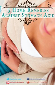 5 Home Remedies Against Stomach Acid   www.biohealthyliving.com