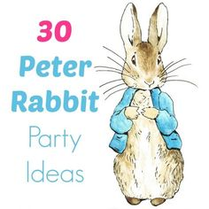 30 Peter Rabbit birthday party ideas | BabyCentre Blog