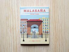 Una guía para perderse y encontrarse en Malasaña. Walk with me.