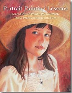 Learn portrait painting techniques in this free guide | http://ArtistsNetwork.com #portraits #painting #PortraitPainting #art #faces