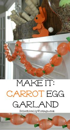 Make this DIY carrot garland - part of this adorable rustic spring mantel Spring Crafts, Holiday Crafts, Holiday Fun, Holiday Decor, Easter Crafts, Crafts For Kids, Diy Garland, Garlands, Hoppy Easter